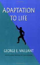 Adaptation to Life by George Vaillant - The most influential book in the life of Mike Roberts - Director of Entrepreneurship at Har