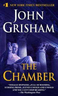 Get your copy of The Chamber by John Grisham - One of the most influential books in the life of International Business Professor Richard Morrison