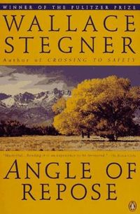 Angle of Repose - This long, thoughtful novel about a retired historian who researches and writes about his pioneer grandparents garnered Stegner a Pulitzer Prize.